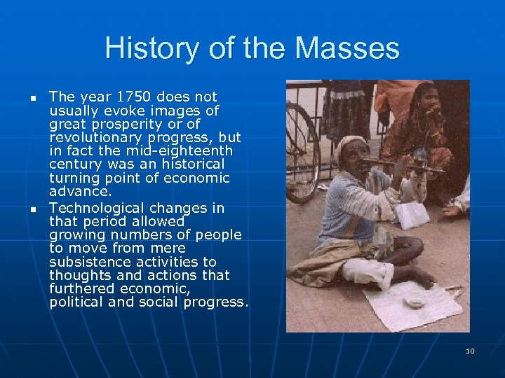 History of the Masses n n The year 1750 does not usually evoke images