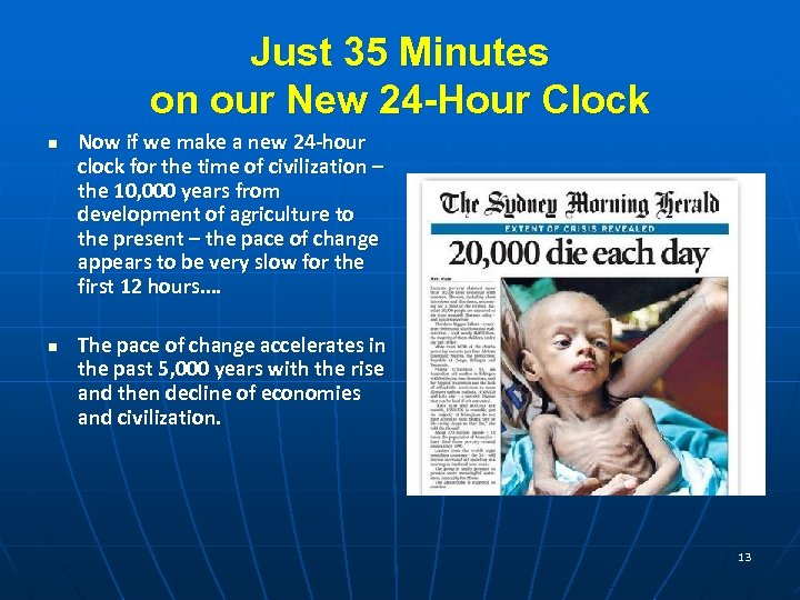 Just 35 Minutes on our New 24 -Hour Clock n n Now if we