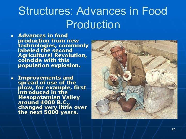 Structures: Advances in Food Production n n Advances in food production from new technologies,