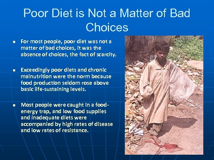 Poor Diet is Not a Matter of Bad Choices n n n For most