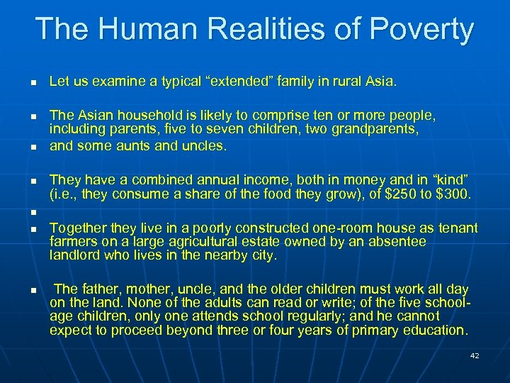 "The Human Realities of Poverty n n Let us examine a typical ""extended"" family"
