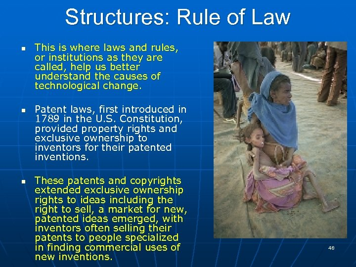 Structures: Rule of Law n n n This is where laws and rules, or