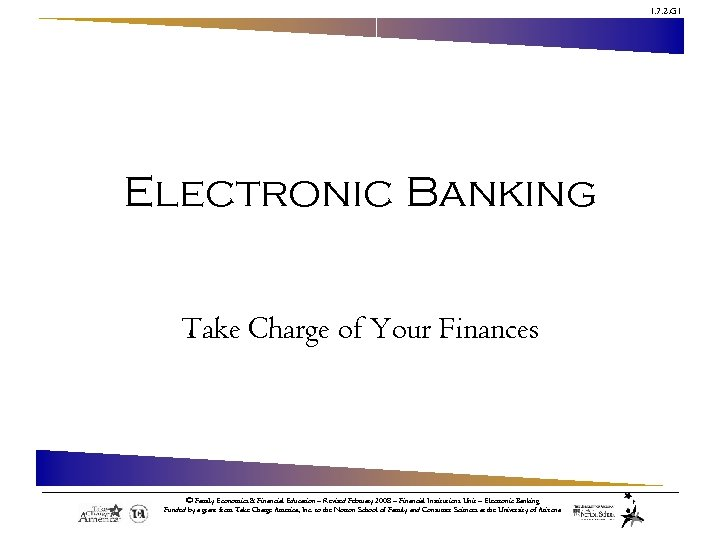 1. 7. 2. G 1 Electronic Banking Take Charge of Your Finances © Family
