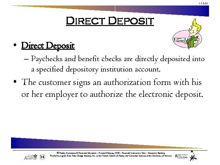 1. 7. 2. G 1 Direct Deposit • Direct Deposit – Paychecks and benefit