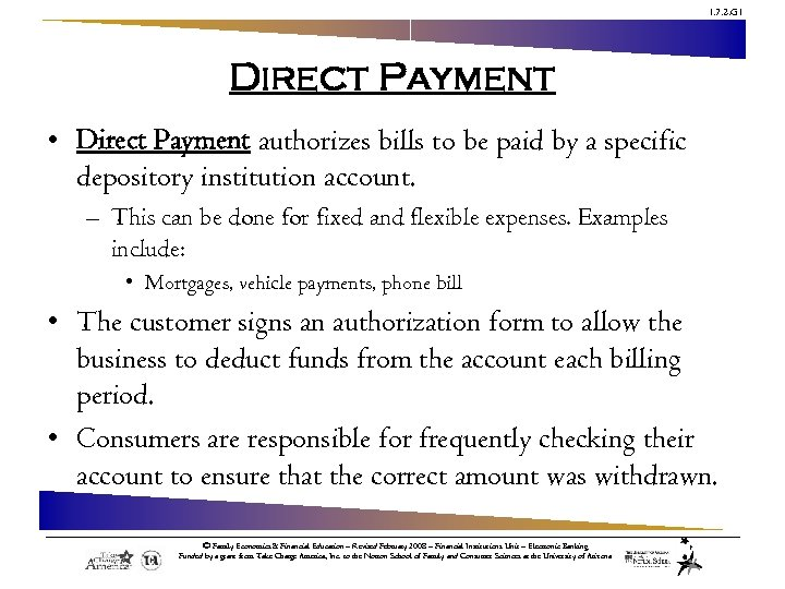 1. 7. 2. G 1 Direct Payment • Direct Payment authorizes bills to be