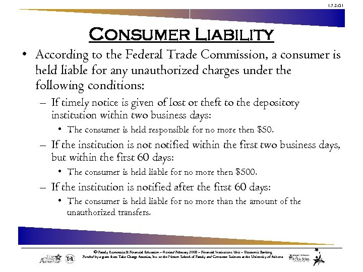 1. 7. 2. G 1 Consumer Liability • According to the Federal Trade Commission,