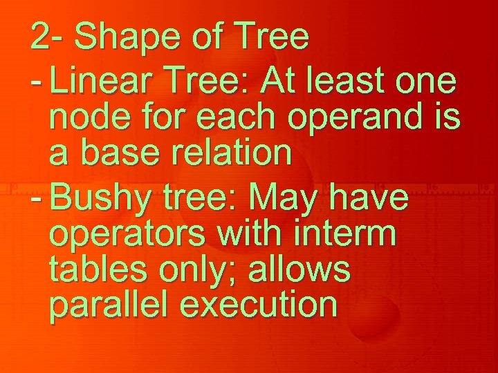 2 - Shape of Tree - Linear Tree: At least one node for each