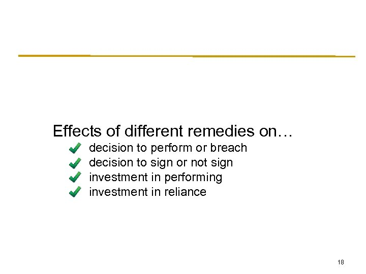 Effects of different remedies on… decision to perform or breach decision to sign or