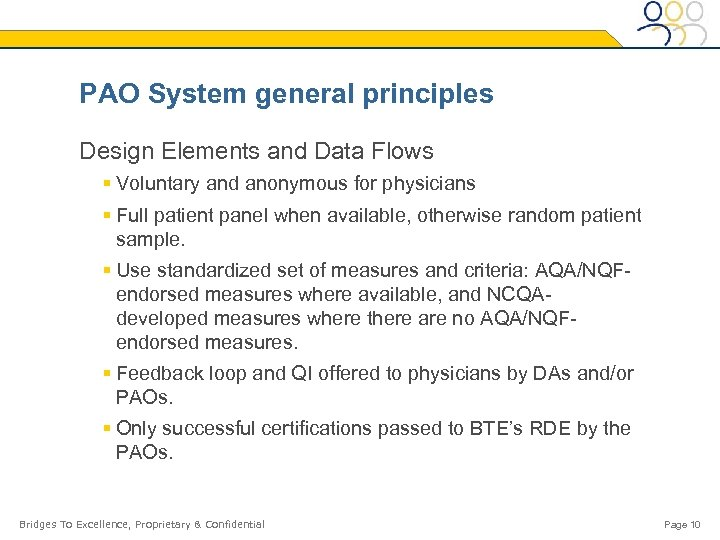 PAO System general principles Design Elements and Data Flows § Voluntary and anonymous for