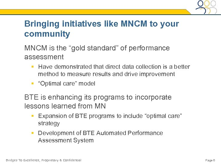 """Bringing initiatives like MNCM to your community MNCM is the """"gold standard"""" of performance"""