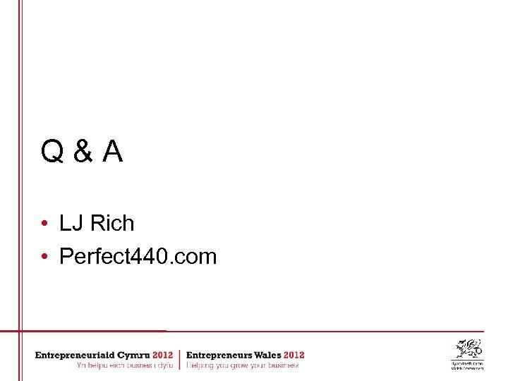 Q&A • LJ Rich • Perfect 440. com