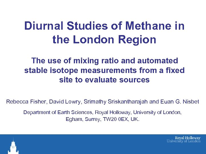 Diurnal Studies of Methane in the London Region The use of mixing ratio and