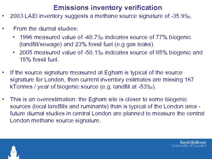 Emissions inventory verification • 2003 LAEI inventory suggests a methane source signature of -35.