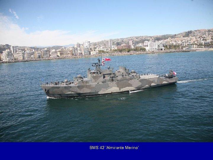 BMS 42 'Almirante Merino'