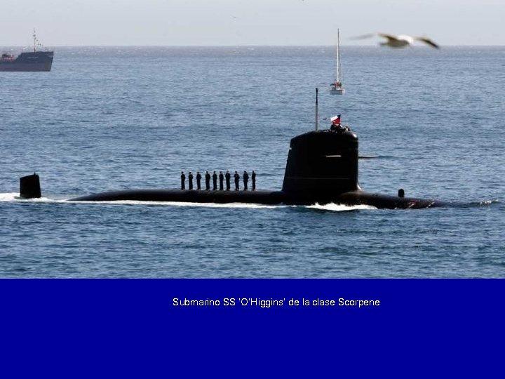 Submarino SS 'O'Higgins' de la clase Scorpene