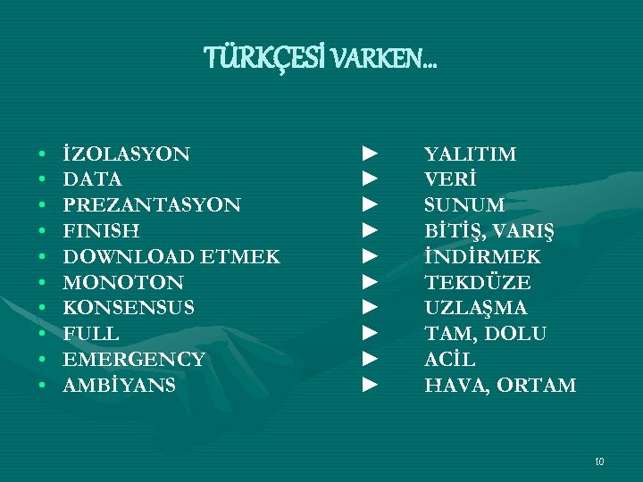 TÜRKÇESİ VARKEN… • • • İZOLASYON DATA PREZANTASYON FINISH DOWNLOAD ETMEK MONOTON KONSENSUS FULL