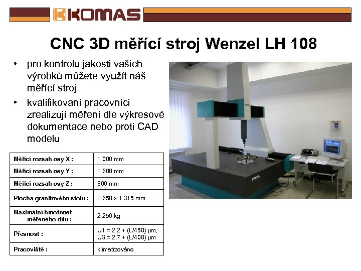 CNC 3 D měřící stroj Wenzel LH 108 • pro kontrolu jakosti vašich výrobků