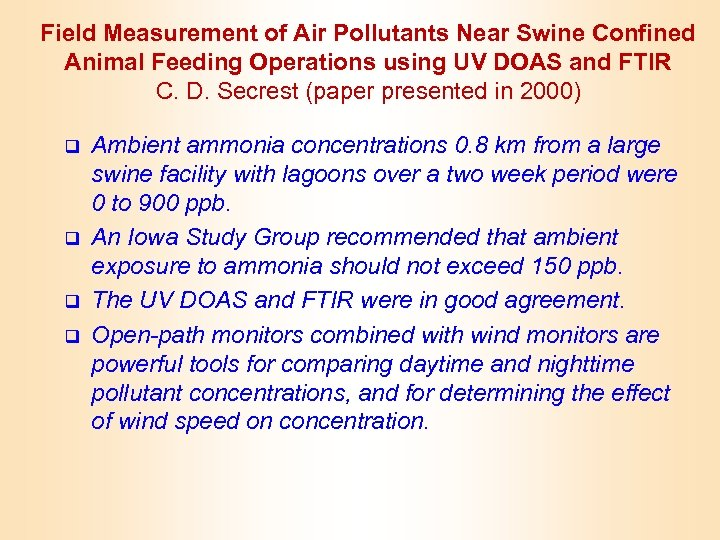Field Measurement of Air Pollutants Near Swine Confined Animal Feeding Operations using UV DOAS