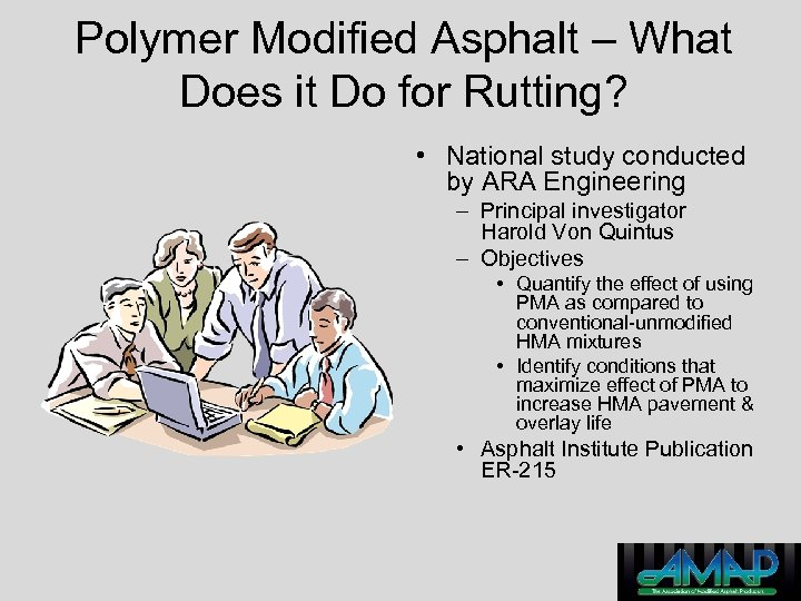Polymer Modified Asphalt – What Does it Do for Rutting? • National study conducted