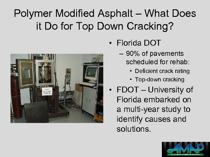 Polymer Modified Asphalt – What Does it Do for Top Down Cracking? • Florida