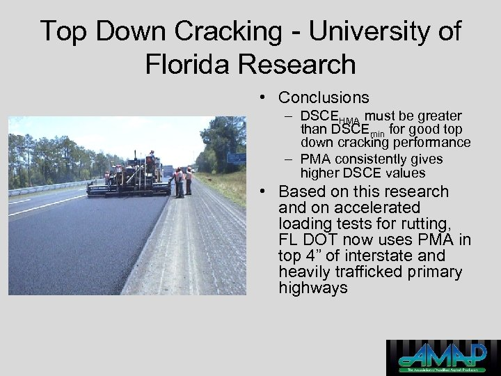 Top Down Cracking - University of Florida Research • Conclusions – DSCEHMA must be