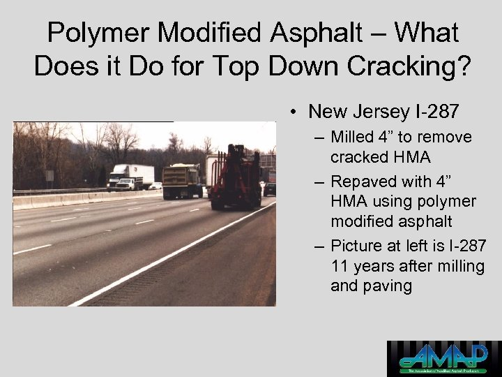 Polymer Modified Asphalt – What Does it Do for Top Down Cracking? • New