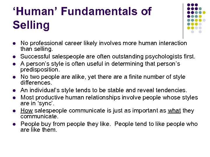 'Human' Fundamentals of Selling l l l l No professional career likely involves more