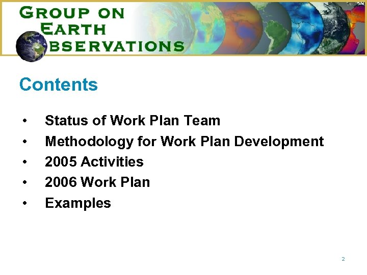 Contents • • • Status of Work Plan Team Methodology for Work Plan Development
