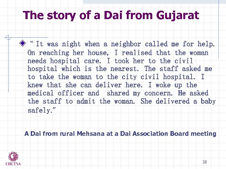 """The story of a Dai from Gujarat """" It was night when a neighbor"""