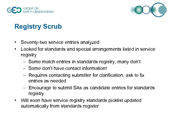 Registry Scrub • Seventy-two service entries analyzed • Looked for standards and special arrangements