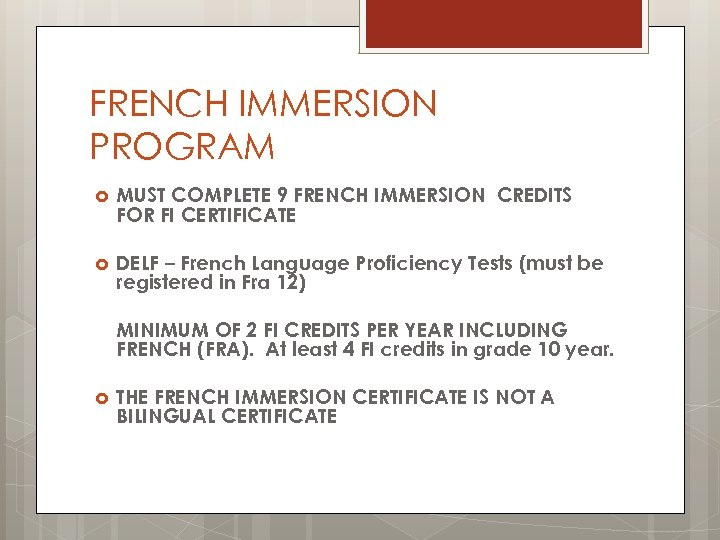 FRENCH IMMERSION PROGRAM MUST COMPLETE 9 FRENCH IMMERSION CREDITS FOR FI CERTIFICATE DELF –