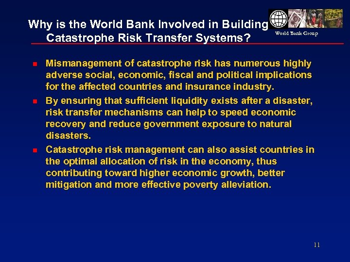 Why is the World Bank Involved in Building Catastrophe Risk Transfer Systems? n n