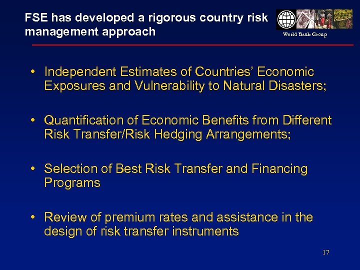 FSE has developed a rigorous country risk management approach World Bank Group • Independent