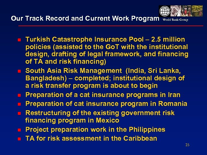 Our Track Record and Current Work Program n n n n World Bank Group
