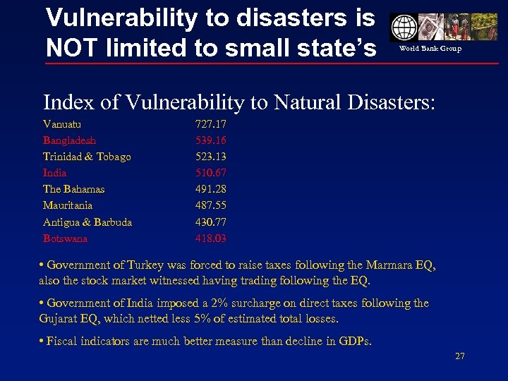 Vulnerability to disasters is NOT limited to small state's World Bank Group Index of