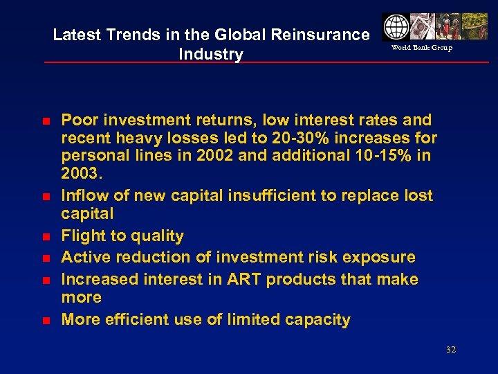 Latest Trends in the Global Reinsurance Industry n n n World Bank Group Poor