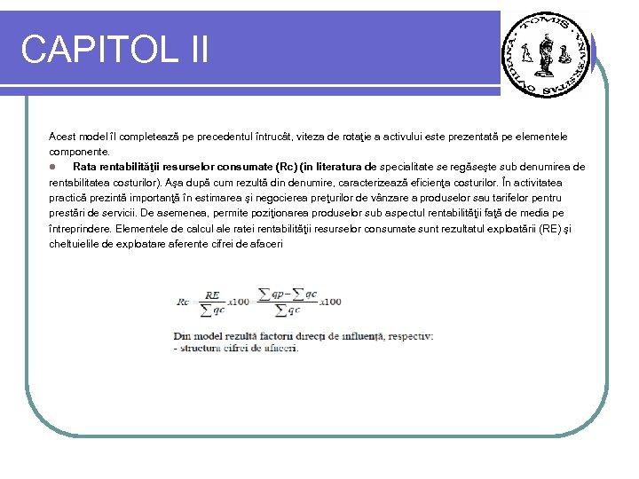 CAPITOL II Acest model îl completează pe precedentul întrucât, viteza de rotaţie a activului