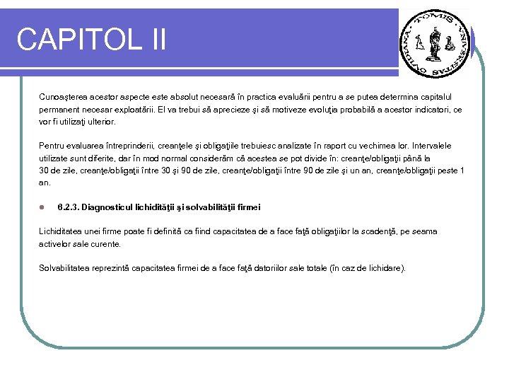 CAPITOL II Cunoaşterea acestor aspecte este absolut necesară în practica evaluării pentru a se