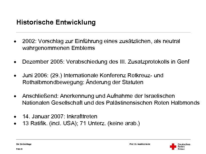 Historische Entwicklung · 2002: Vorschlag zur Einführung eines zusätzlichen, als neutral wahrgenommenen Emblems ·