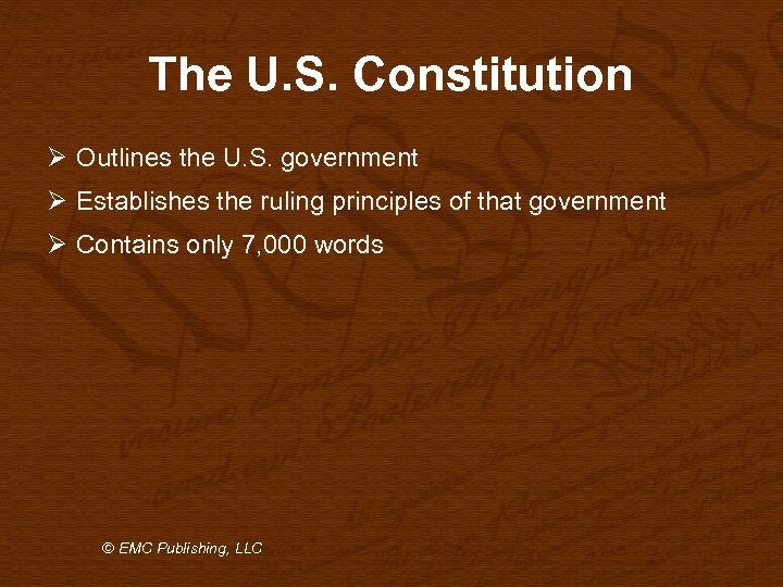The U. S. Constitution Ø Outlines the U. S. government Ø Establishes the ruling