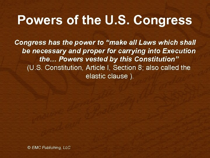 "Powers of the U. S. Congress has the power to ""make all Laws which"