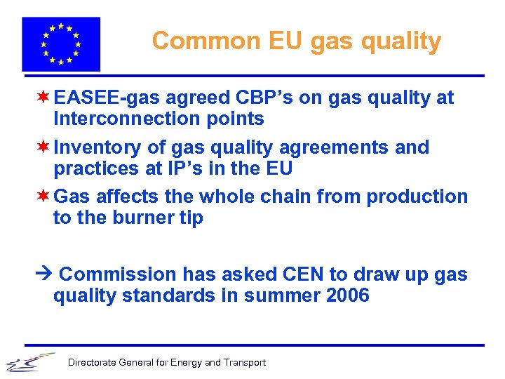 Common EU gas quality ¬ EASEE-gas agreed CBP's on gas quality at Interconnection points