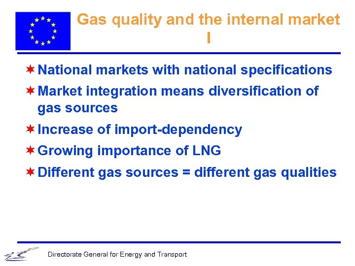 Gas quality and the internal market I ¬ National markets with national specifications ¬