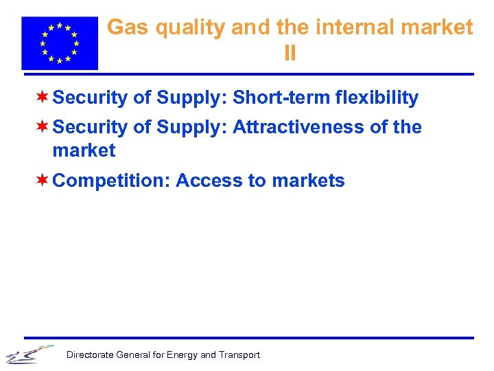 Gas quality and the internal market II ¬ Security of Supply: Short-term flexibility ¬