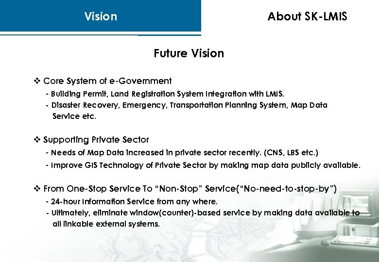 Vision About SK-LMIS Future Vision v Core System of e-Government - Building Permit, Land