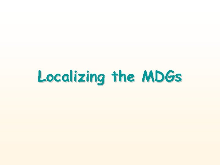 Localizing the MDGs