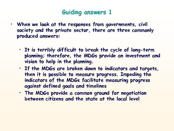 Guiding answers 1 • When we look at the responses from governments, civil society