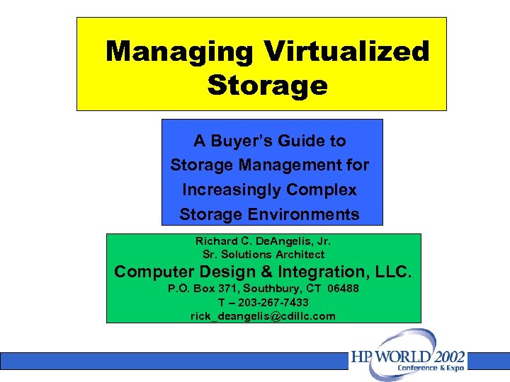 Managing Virtualized Storage A Buyer's Guide to Storage Management for Increasingly Complex Storage Environments