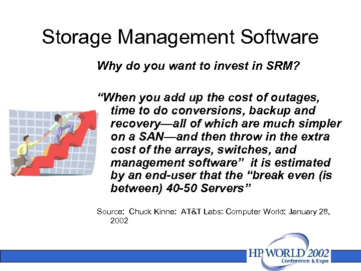 """Storage Management Software Why do you want to invest in SRM? """"When you add"""