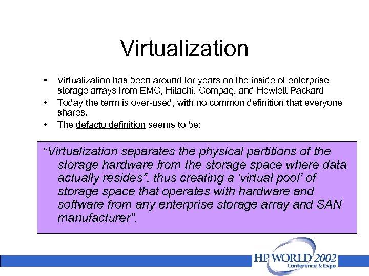 Virtualization • • • Virtualization has been around for years on the inside of